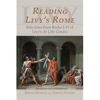 Reading Livy's Rome: Selections From Books I-VI Of Livy's Ab Urbe Condita
