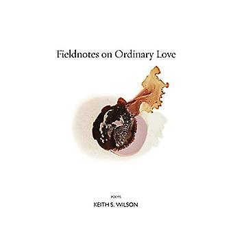 Notas de campo sobre o amor ordinário