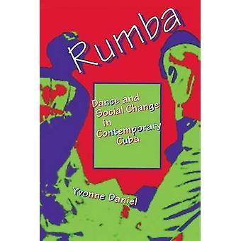 Rumba - dans og sosial endring i moderne Cuba Yvonne Daniel