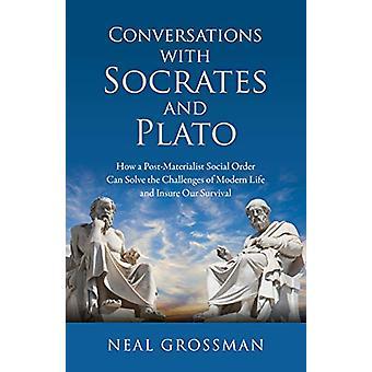 Samtal med Sokrates och Platon - Hur en Post-Materialist Social