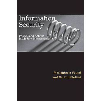 Information Security Policies and Actions in Modern Integrated System