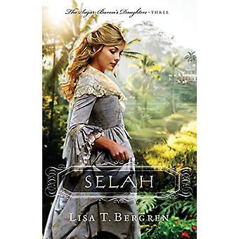 Selah by Lisa T. Bergren - 9780764230264 Book