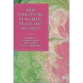 Nieuwe richtingen in vrouwen, vrede en veiligheid