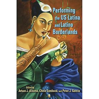 Performing the US Latina  ; Latino Borderlands