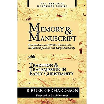 Memory and Manuscript - Oral Tradition and Written Transmission in Rab