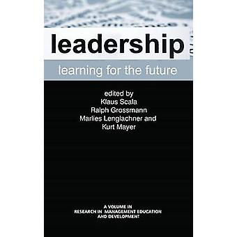 Leadership Learning for the Future by Klaus Scala - 9781623964610 Book