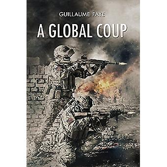 A Global Coup by Guillaume Faye - 9781912079810 Book