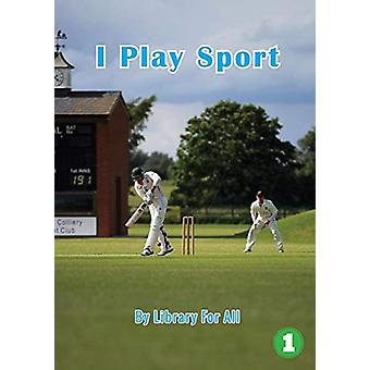 I Play Sport by Library for All - 9781925960945 Book