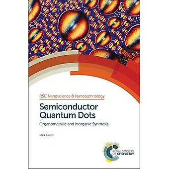 Semiconductor Quantum Dots by Mark Green