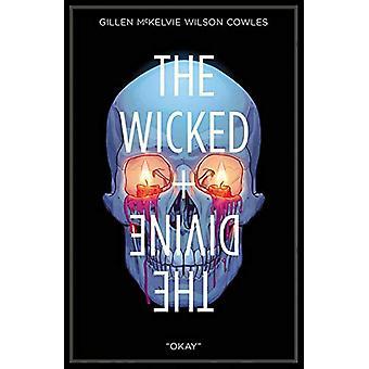 The Wicked + The Divine Volume 9: Okay de Kieron Gillen (Broché, 2019)