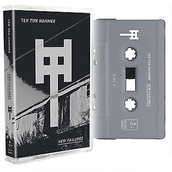 Ten Ton Hammer - New Failures Cassette