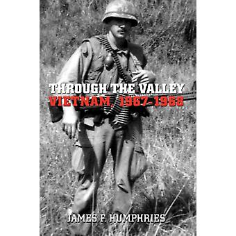 Through the Valley by James F. Humphries