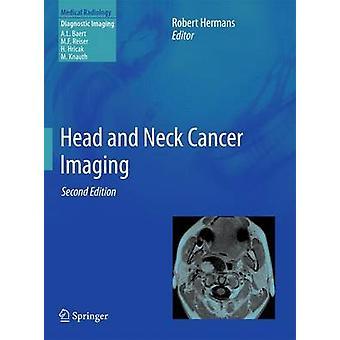 Huvud- och halscanceravbildning av Redigerad av Robert Hermans