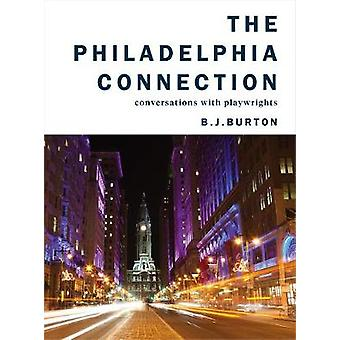 Philadelphia Connection The Conversations with Playwrights