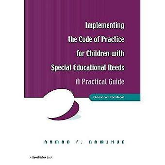 Implementing the Code of Practice for Children with Special Educational Needs: A Practical Guide