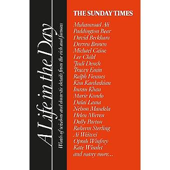 The Sunday Times A Life in the Day