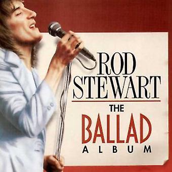 Rod Stewart - Ballad Album [CD] USA import