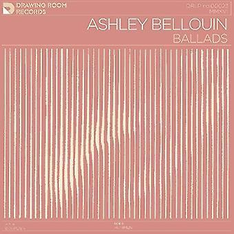 Ashley Bellouin - Ballads [Vinyl] USA import