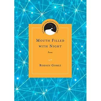 Boca llenado de la noche - poemas de Rodney Gomez - Ed Roberson - 978081