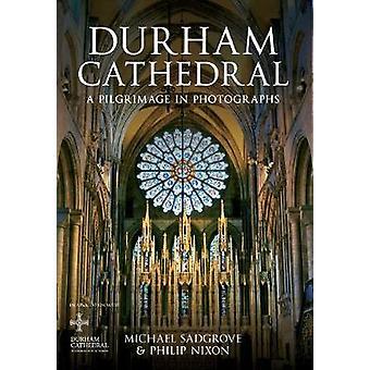 Durham Kathedrale - eine Pilgerreise in Fotografien von Philip Nixon - Micha