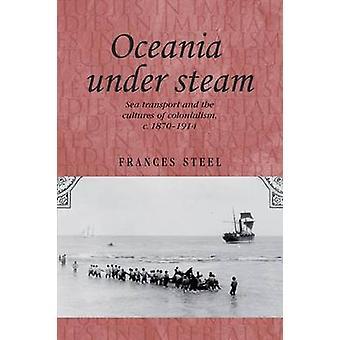 Oceania unter Dampf - Seeverkehr und die Kulturen des Kolonialismus-