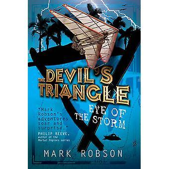 The Devil's Triangle - oog van de Storm door Mark Robson - 9781847389800