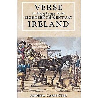 Verse in English from Eighteenth-century Ireland by Andrew Carpenter
