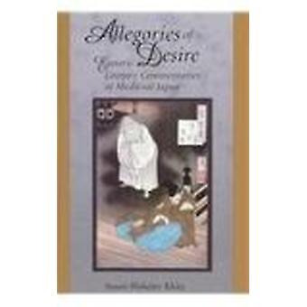Allegories of Desire - Esoteric Literary Commentaries of Medieval Japa