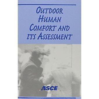 Outdoor Human Comfort and Its Assessment - The State of the Art by Ame