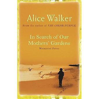 En busca de la jardines de la madre por Alice Walker - libro 9780753819609