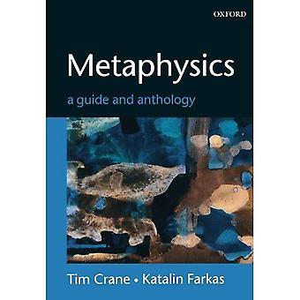 Metafisica: Una guida e antologia