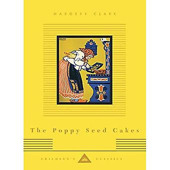 The Poppy Seed Cakes (Everyman's Library Children's Classics)