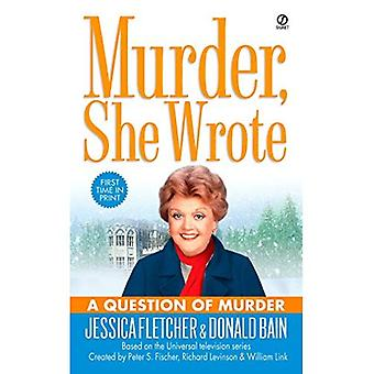 Eine Frage der Mord (Murder She Wrote (Taschenbuch))