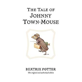 The Tale of Johnny Town-Mouse (The World of Beatrix Potter)