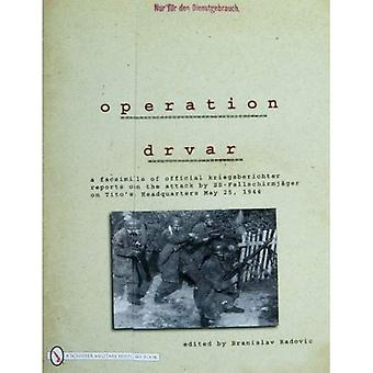 OPERATION DRVAR: A Facsimile of Official Kriegsberichter Reports on the Attack by SS-Fallschirmjager on Tito's...