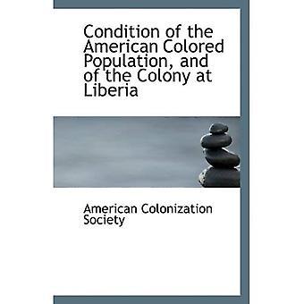 État de la Population américaine de couleur et de la colonie au Libéria