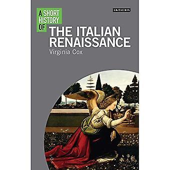 Eine kurze Geschichte der italienischen Renaissance (i.b. Tauris kurze Geschichten)