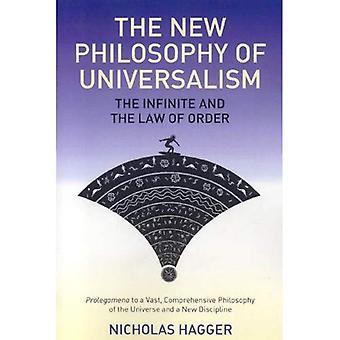 La nouvelle philosophie de l'universalisme: l'infini et la loi de l'ordre
