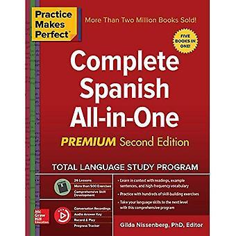 Övning ger färdighet: Kompletta spanska allt-i-ett, andra upplagan