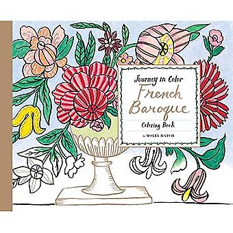 Voyage en couleur: Français livre de coloriage Baroque
