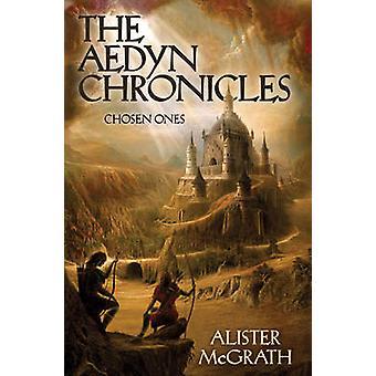 Chosen Ones by McGrath & Alister E.