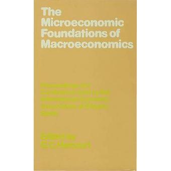 Macroeconomic Foundations by Harcourt & Geoffrey Colin