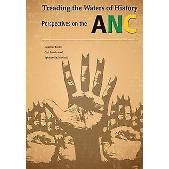 Treading the waters of history. Perspectives on the ANC by Kondlo & Kwandiwe
