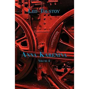 Russian Classics in Russian and English Anna Karenina by Leo Tolstoy Volume 2 DualLanguage Book by Tolstoy & Leo Nikolayevich