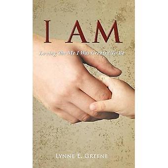 Ik ben door Greene & Lynne E.