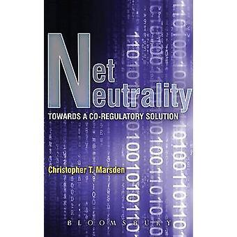 Net Neutrality by Marsden & Christopher T.