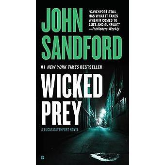 Wicked Prey by John Sandford - 9780425234600 Book