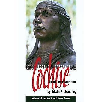 Cochise - Chiricahua Apache Chief (New edition) by Edwin R. Sweeney -