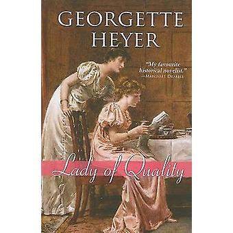 Lady of Quality by Georgette Heyer - 9781402210778 Book