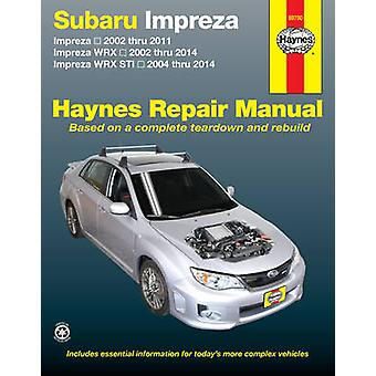Subaru Impreza Petrol Automotive Repair Manual - 2002-2011 - 978162092